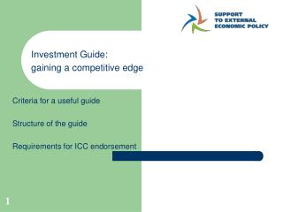 Criteria for a useful guide  Structure of the guide  Requirements for ICC endorsement