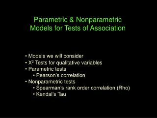 Parametric  Nonparametric Models for Tests of Association