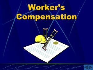 Worker s Compensation