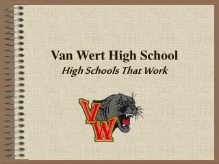 Van Wert High School High Schools That Work
