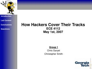 How Hackers Cover Their Tracks   ECE 4112 May 1st, 2007