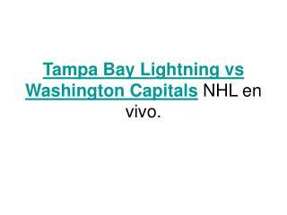 Ver el partido Tampa Bay Lightning vs Washington Capitals en