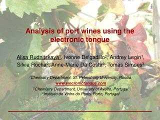 Analysis of port wines using the electronic tongue