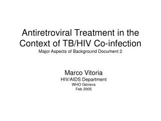Antiretroviral Treatment in the Context of TB