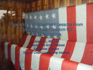 Operations Management Lessons From Operation Iraqi Freedom For  Your Operations