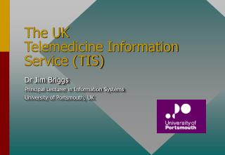 The UK  Telemedicine Information Service TIS