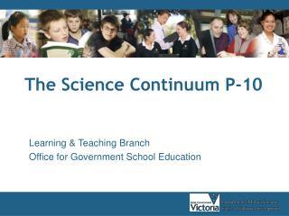 The Science Continuum P-10
