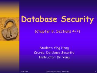 Database Security   Chapter 8, Sections 4-7