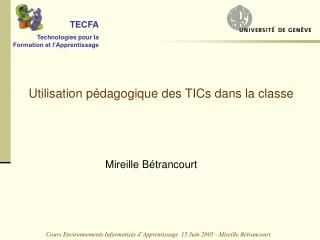 Cours Environnements Informatis s d Apprentissage  15 Juin 2005 - Mireille B trancourt