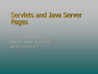Servlets and Java Server Pages