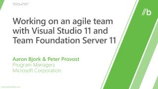 Working on an agile team with Visual Studio 11 and Team Foundation Server 11