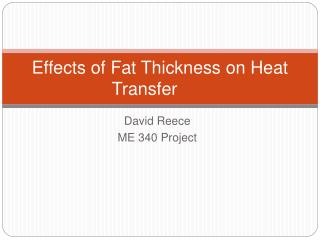 Effects of Fat Thickness on Heat Transfer