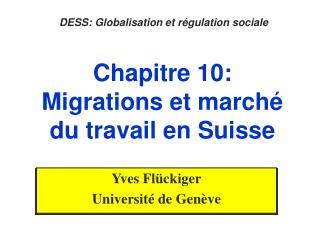 Chapitre 10: Migrations et march  du travail en Suisse