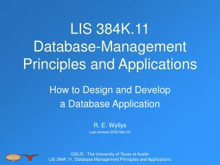 LIS 384K.11 Database-Management Principles and Applications