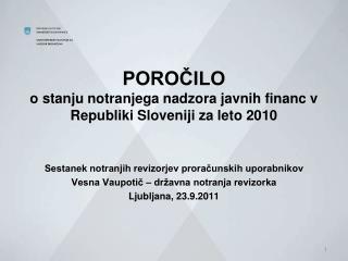 POROCILO o stanju notranjega nadzora javnih financ v Republiki Sloveniji za leto 2010
