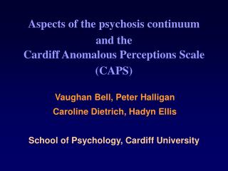 Aspects of the psychosis continuum