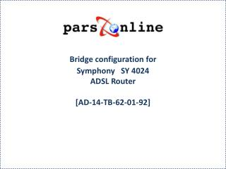 Bridge configuration for  Symphony   SY 4024  ADSL Router