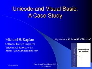 Unicode and Visual Basic:  A Case Study