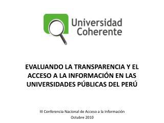 III Conferencia Nacional de Acceso a la Informaci n Octubre 2010