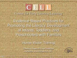 Evidence-Based Practices for  Promoting the Literacy Development of Infants, Toddlers, and Preschoolers with Families  H