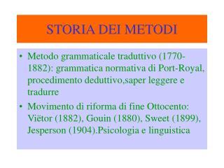 STORIA DEI METODI