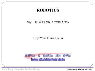 ROBOTICS   5 :    JACOBIANS