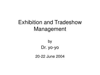 Exhibition and Tradeshow Management