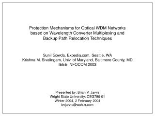 Protection Mechanisms for Optical WDM Networks based on Wavelength Converter Multiplexing and Backup Path Relocation Tec