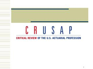 CRUSAP:  AN OVERVIEW AND INTRODUCTION TO THE CRUSAP REPORT