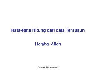 Rata-Rata Hitung dari data Tersusun