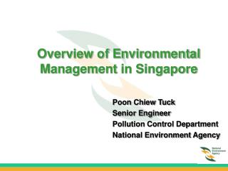 Overview of Environmental   Management in Singapore