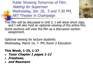 Public Showing Tomorrow of Film:  Waiting for Superman  Wednesday, Jan. 26,  5 and 7:30 PM,  ART Theater in Champaign