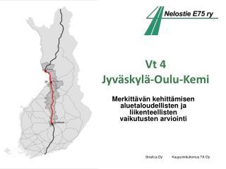 Vt 4  Jyv skyl -Oulu-Kemi