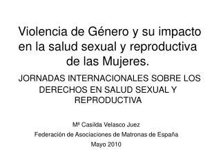 M  Casilda Velasco Juez Federaci n de Asociaciones de Matronas de Espa a Mayo 2010