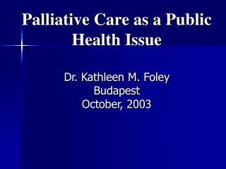 Palliative Care as a Public Health Issue