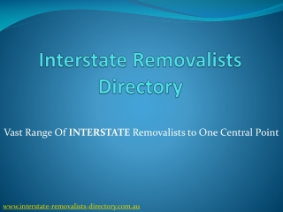 Interstate Removalists Directory- A huge removalists directo