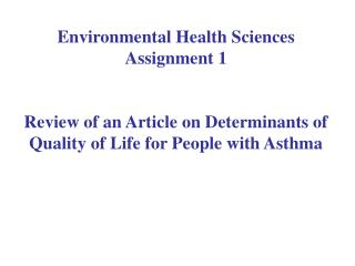 Environmental Health Sciences Assignment 1  Review of an Article on Determinants of Quality of Life for People with Asth