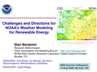 Challenges and Directions for  NOAA s Weather Modeling  for Renewable Energy