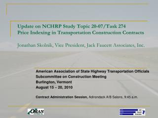Update on NCHRP Study Topic 20-07