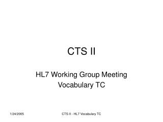 CTS II