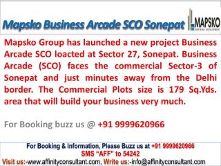 Mapsko Business Arcade @09999684166 SCO Plots Sonepat