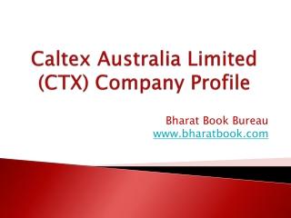 Caltex Australia Limited (CTX) Company Profile