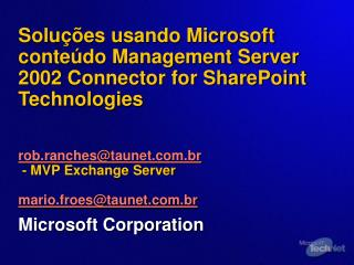 Solu  es usando Microsoft conte do Management Server 2002 Connector for SharePoint Technologies    rob.ranchestaunet.br