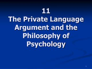 11 The Private Language Argument and the Philosophy of Psychology