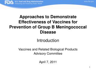 Approaches to Demonstrate Effectiveness of Vaccines for Prevention of Group B Meningococcal Disease   Introduction