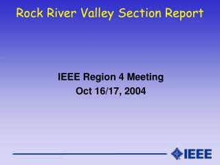 Rock River Valley Section Report