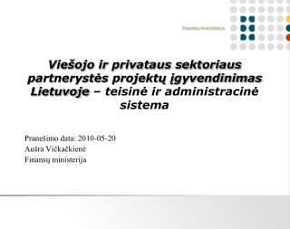 Vie ojo ir privataus sektoriaus partnerystes projektu igyvendinimas Lietuvoje   teisine ir administracine sistema