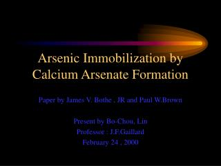 Arsenic Immobilization by Calcium Arsenate Formation