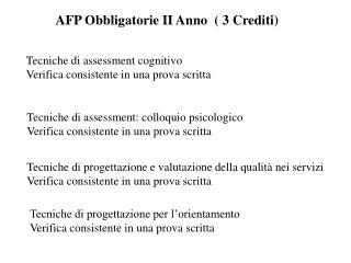 AFP Obbligatorie II Anno   3 Crediti