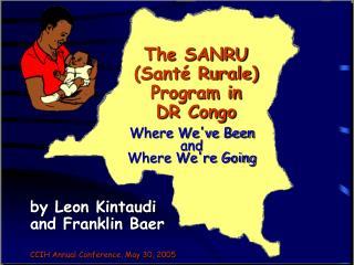 The SANRU Sant  Rurale Program in   DR Congo